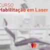 Curso REO de Habilitação em Laser